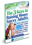 three keys to money savvy adults